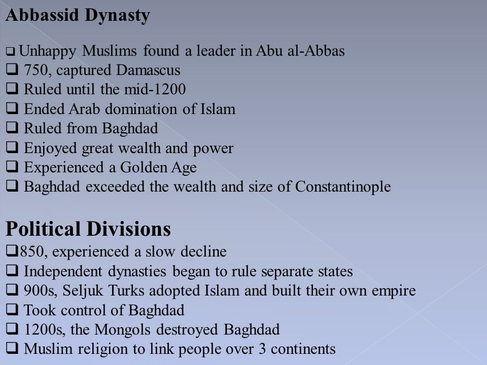 Political Divisions Abbassid Dynasty 750, captured Damascus