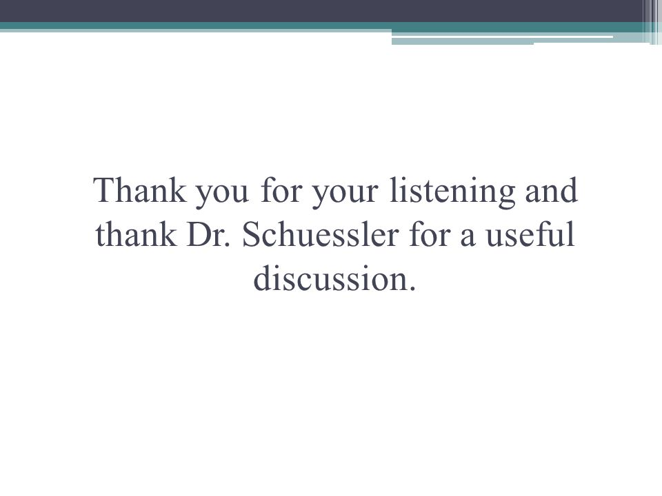 Thank you for your listening and thank Dr
