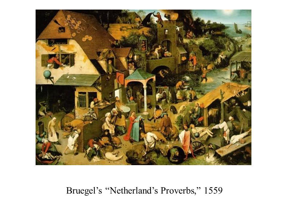 Bruegel's Netherland's Proverbs, 1559