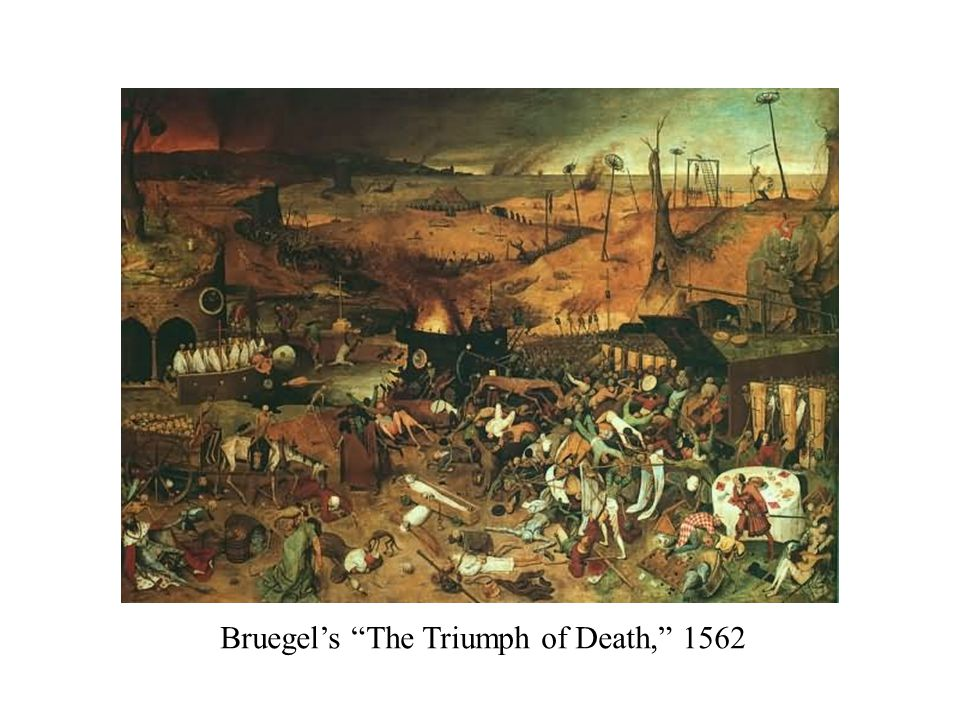 Bruegel's The Triumph of Death, 1562