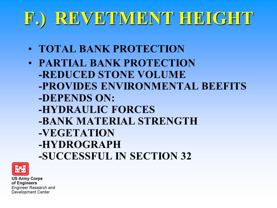 F.) REVETMENT HEIGHT TOTAL BANK PROTECTION