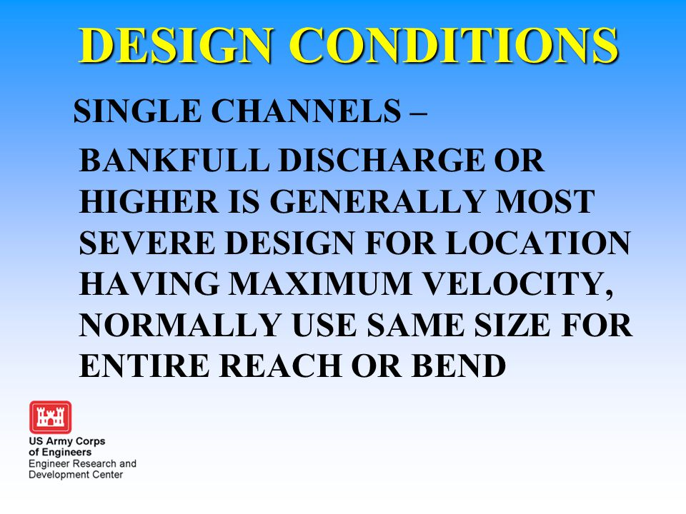 DESIGN CONDITIONS SINGLE CHANNELS –
