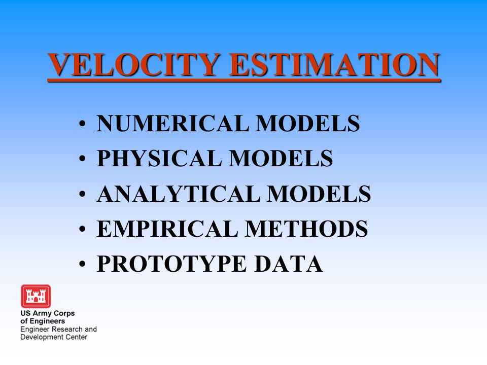 VELOCITY ESTIMATION NUMERICAL MODELS PHYSICAL MODELS ANALYTICAL MODELS