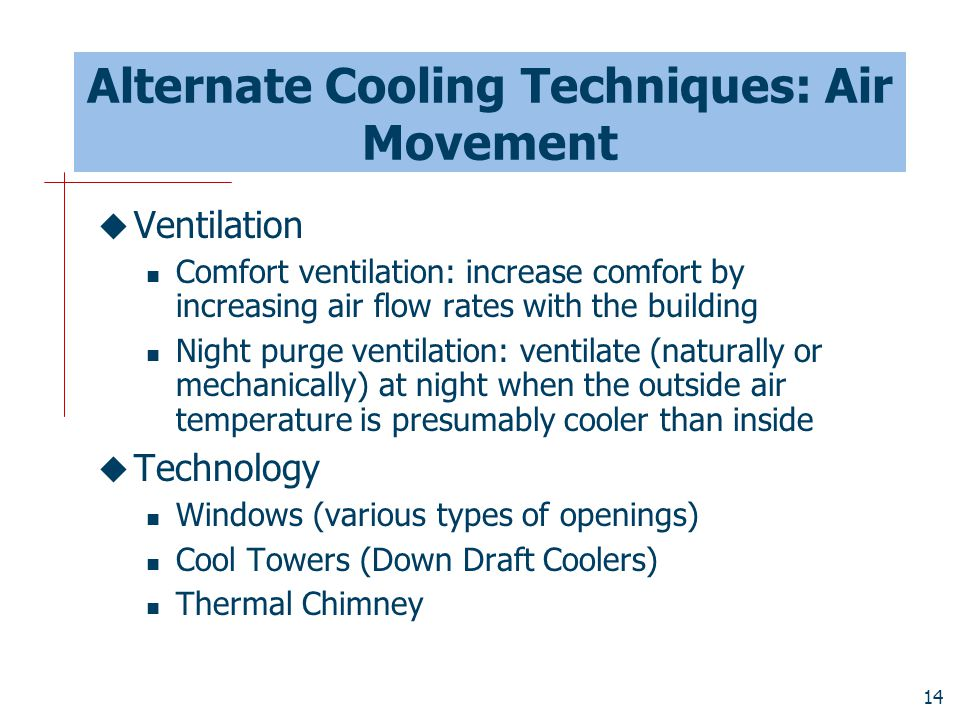 Alternate Cooling Techniques: Air Movement