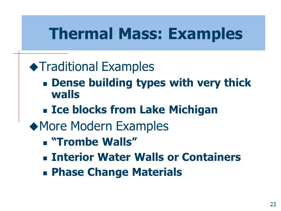 Thermal Mass: Examples