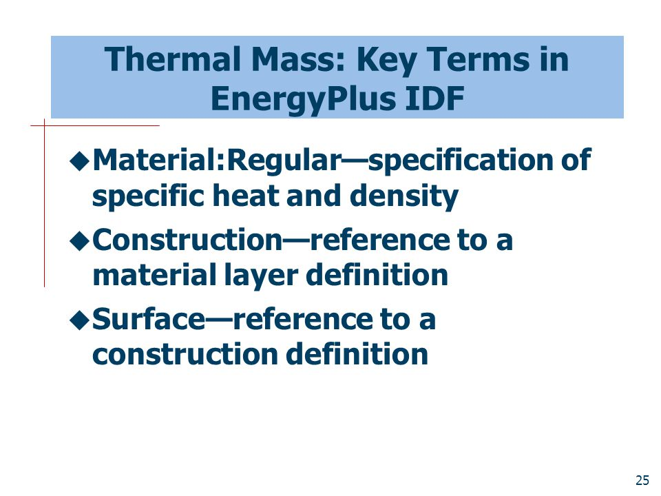Thermal Mass: Key Terms in EnergyPlus IDF