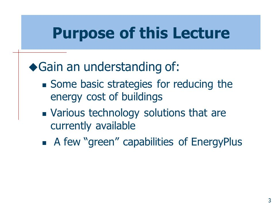 Purpose of this Lecture