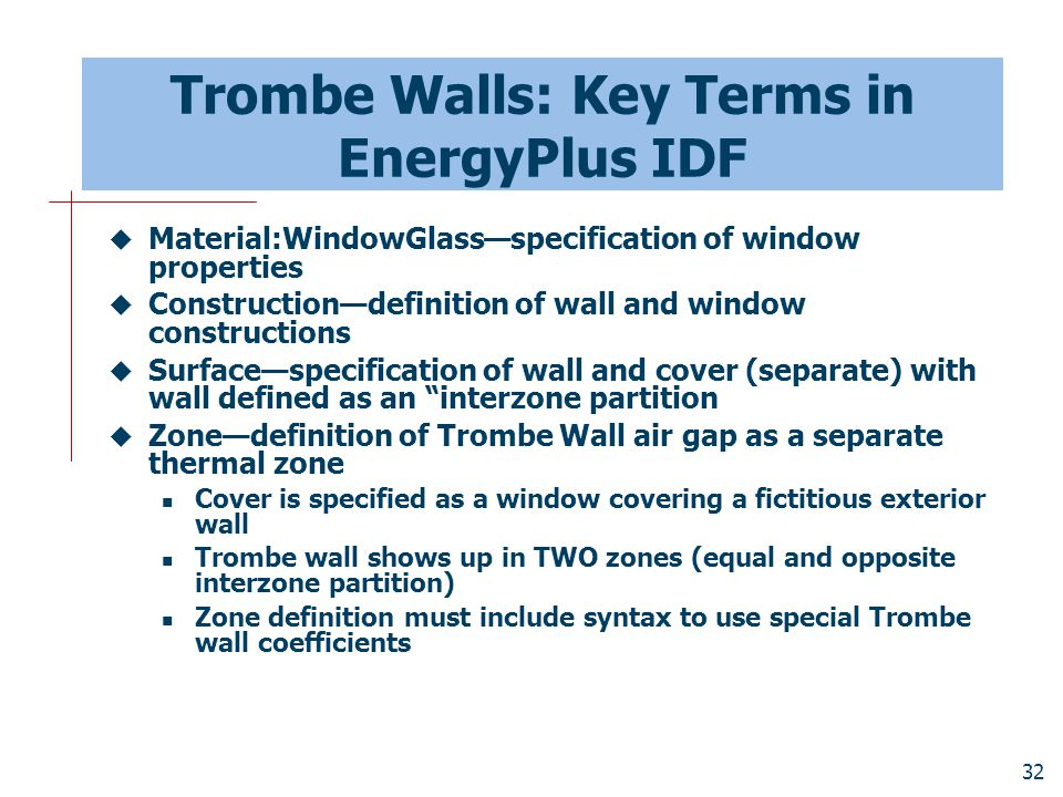 Trombe Walls: Key Terms in EnergyPlus IDF