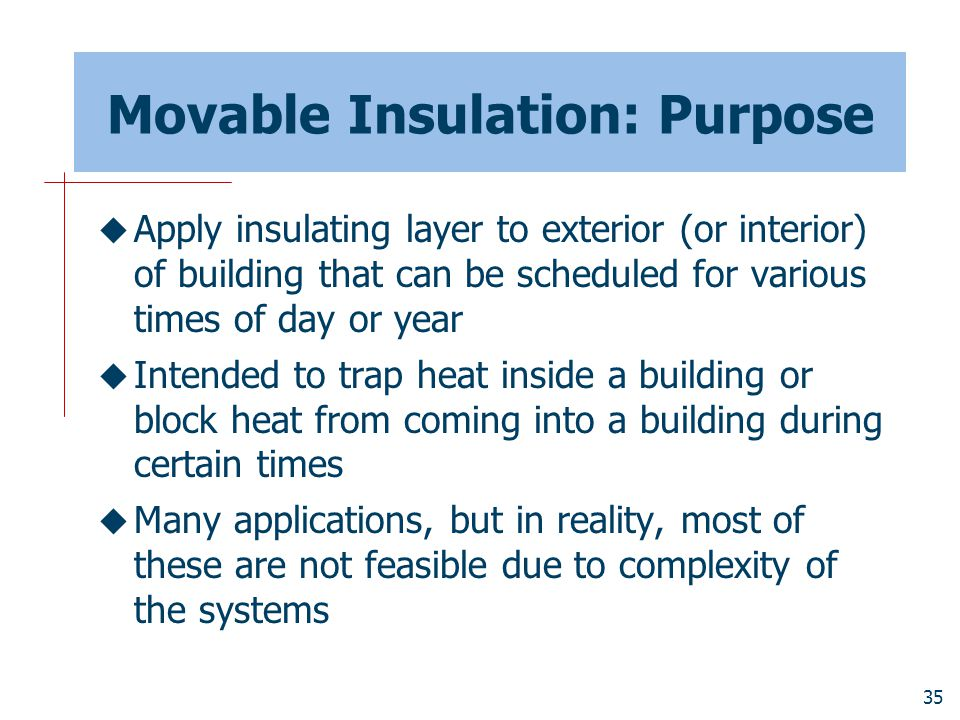Movable Insulation: Purpose