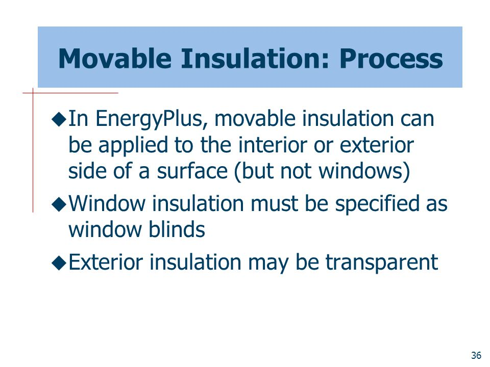 Movable Insulation: Process