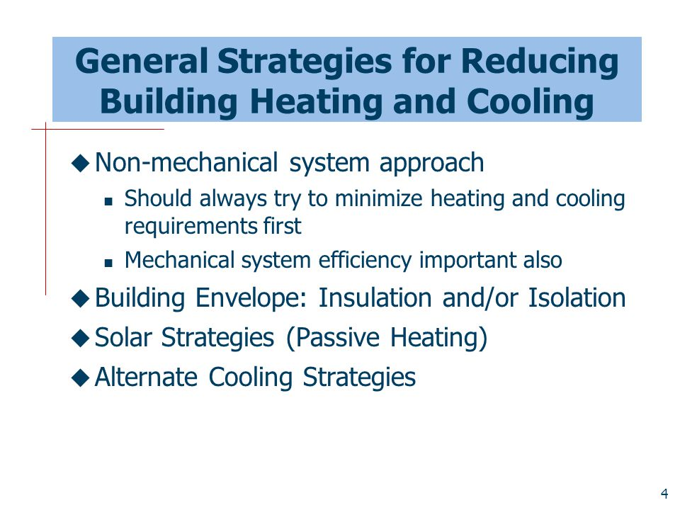General Strategies for Reducing Building Heating and Cooling