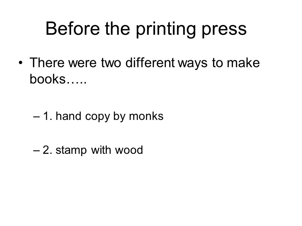 Before the printing press