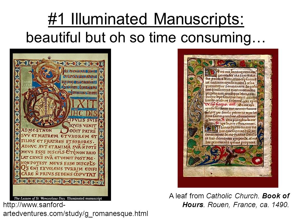 #1 Illuminated Manuscripts: beautiful but oh so time consuming…