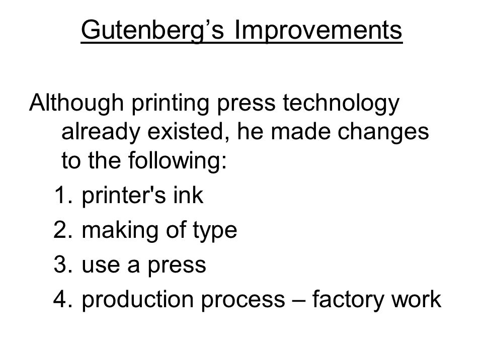 Gutenberg's Improvements