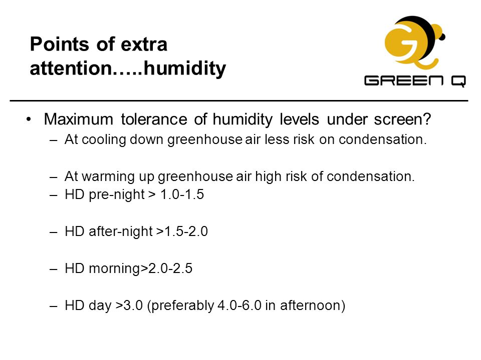 Points of extra attention…..humidity