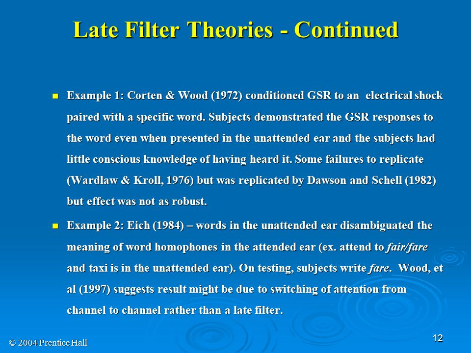 Late Filter Theories - Continued