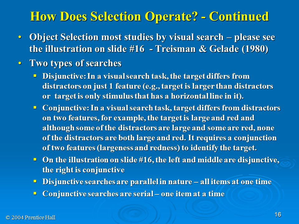 How Does Selection Operate - Continued