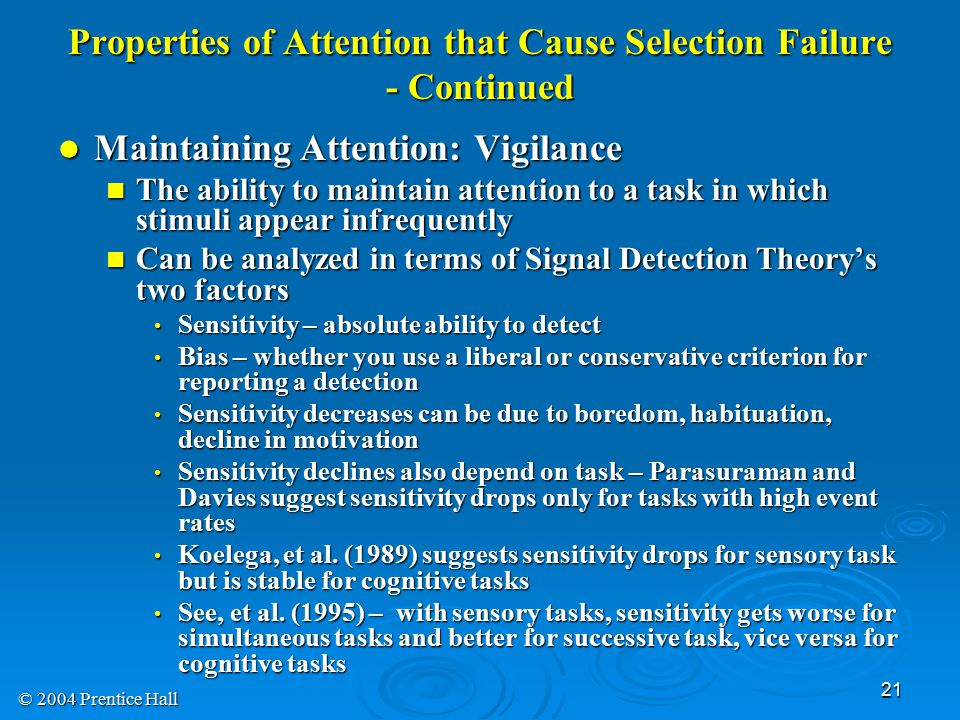 Properties of Attention that Cause Selection Failure - Continued