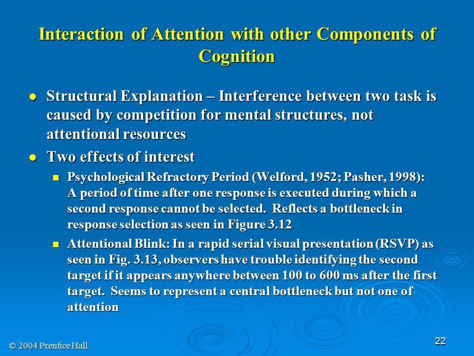 Interaction of Attention with other Components of Cognition
