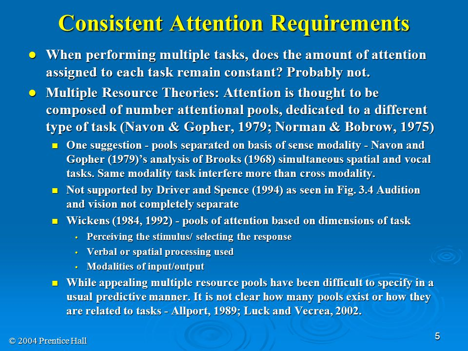 Consistent Attention Requirements