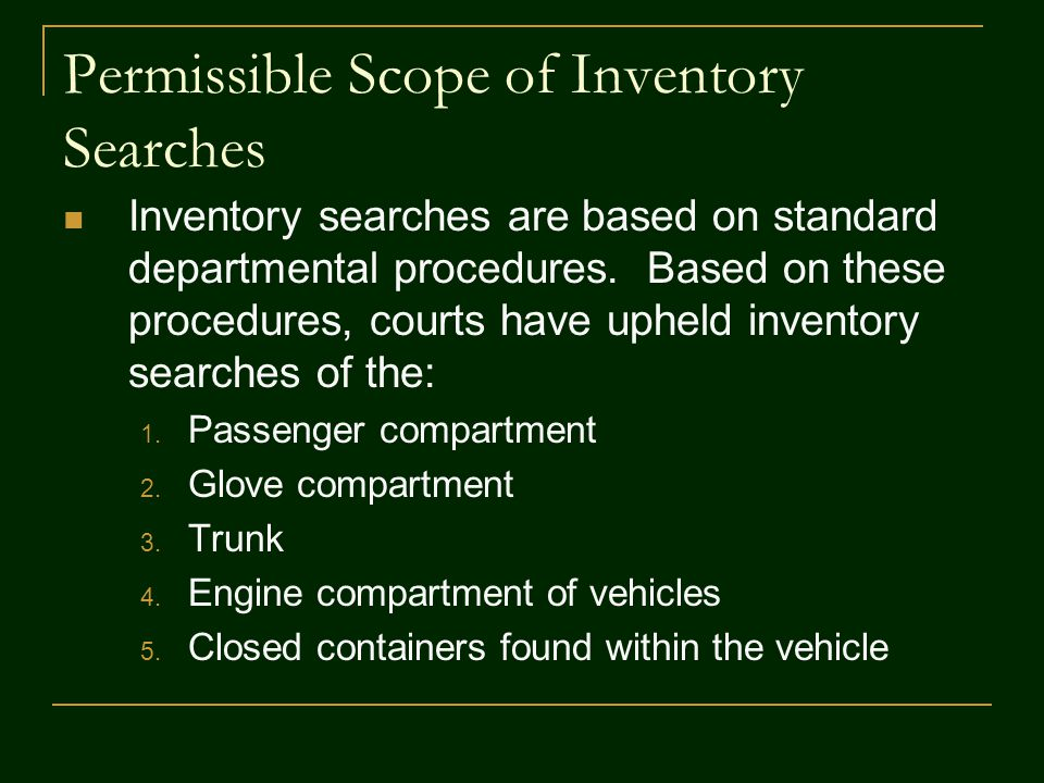 Permissible Scope of Inventory Searches