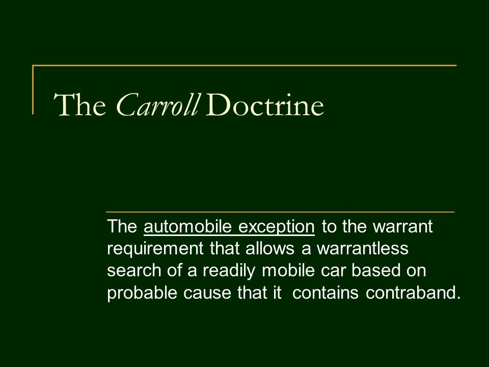 The Carroll Doctrine