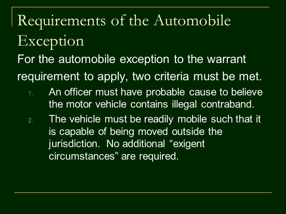 Requirements of the Automobile Exception