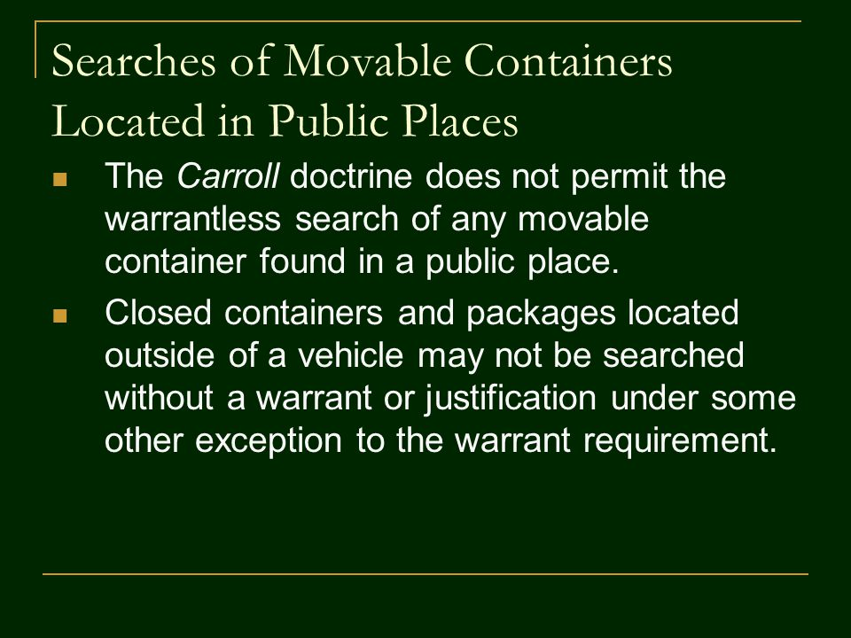 Searches of Movable Containers Located in Public Places