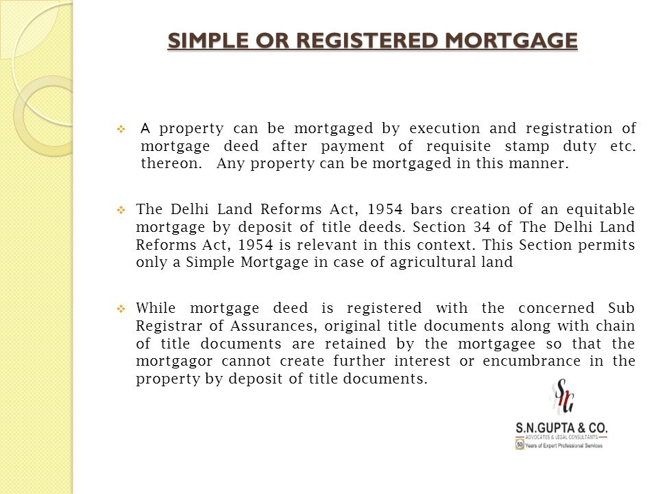 SIMPLE OR REGISTERED MORTGAGE