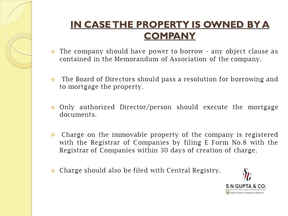 IN CASE THE PROPERTY IS OWNED BY A COMPANY