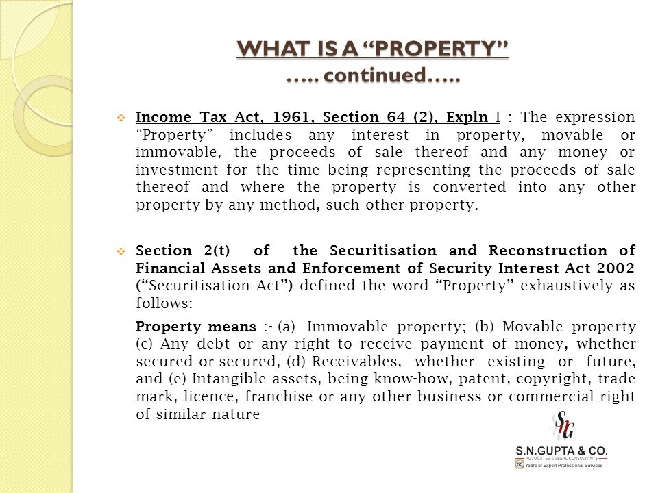 WHAT IS A PROPERTY ….. continued…..