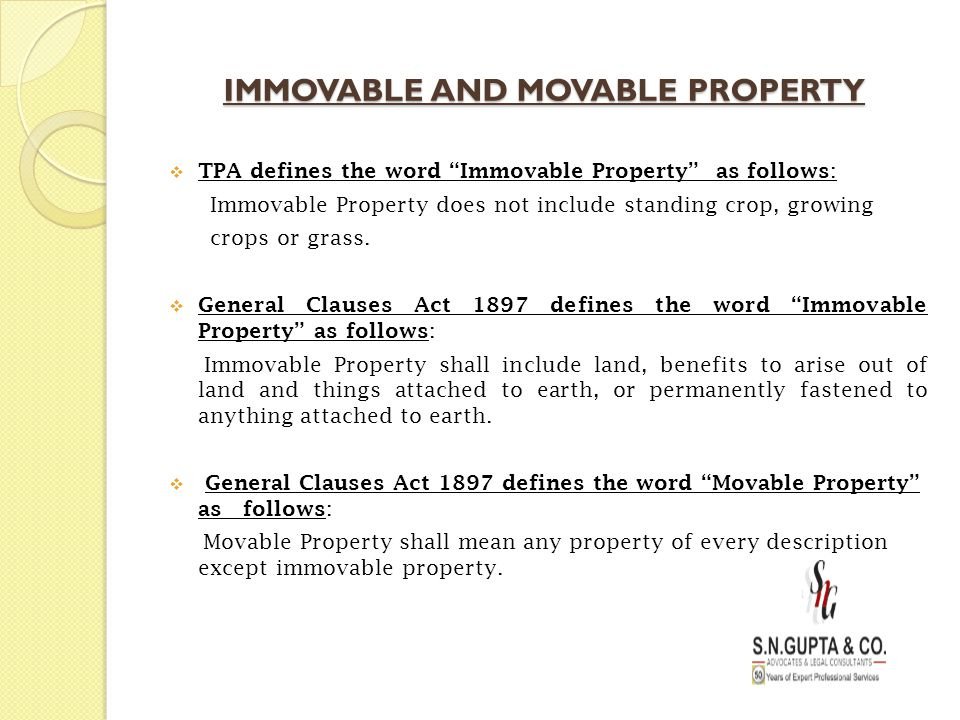 IMMOVABLE AND MOVABLE PROPERTY