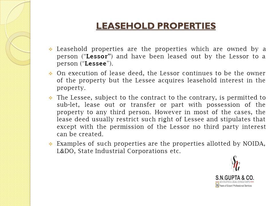 LEASEHOLD PROPERTIES