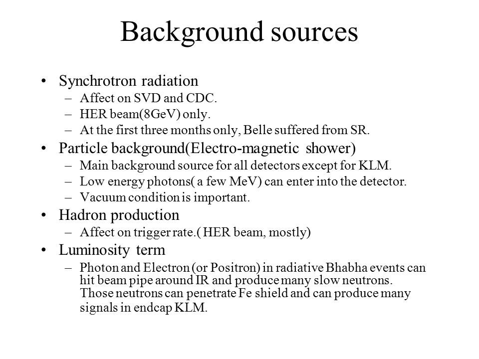 Background sources Synchrotron radiation