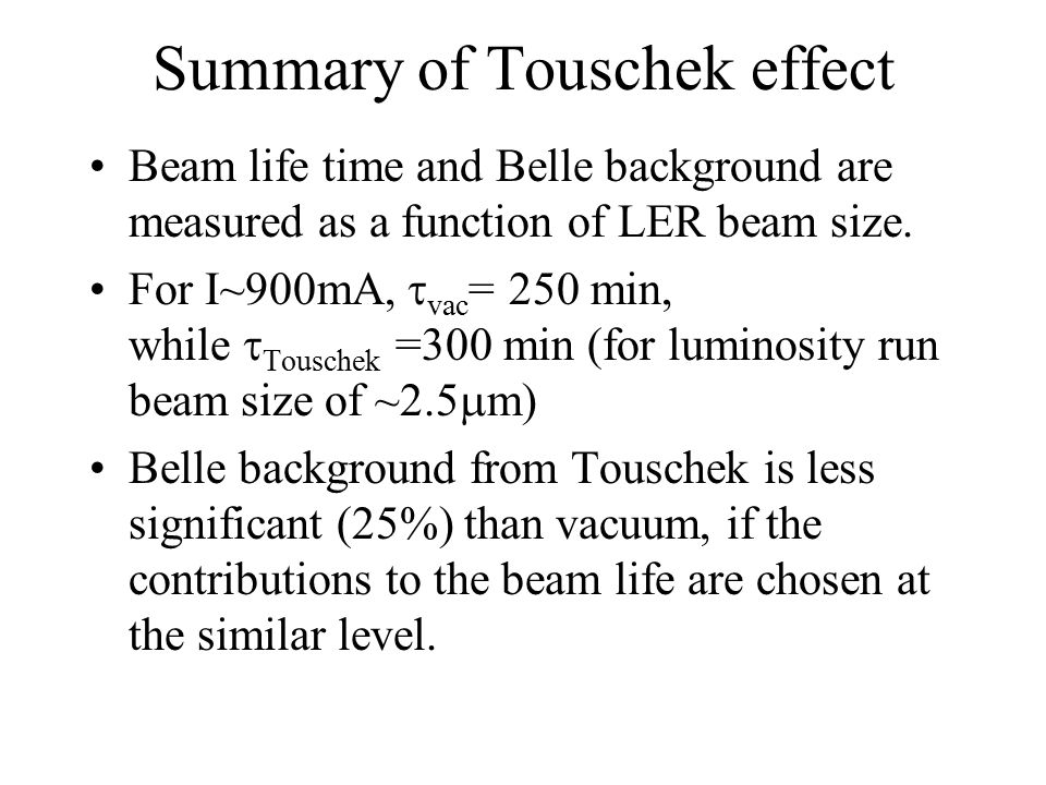 Summary of Touschek effect