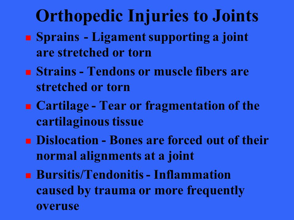 Orthopedic Injuries to Joints