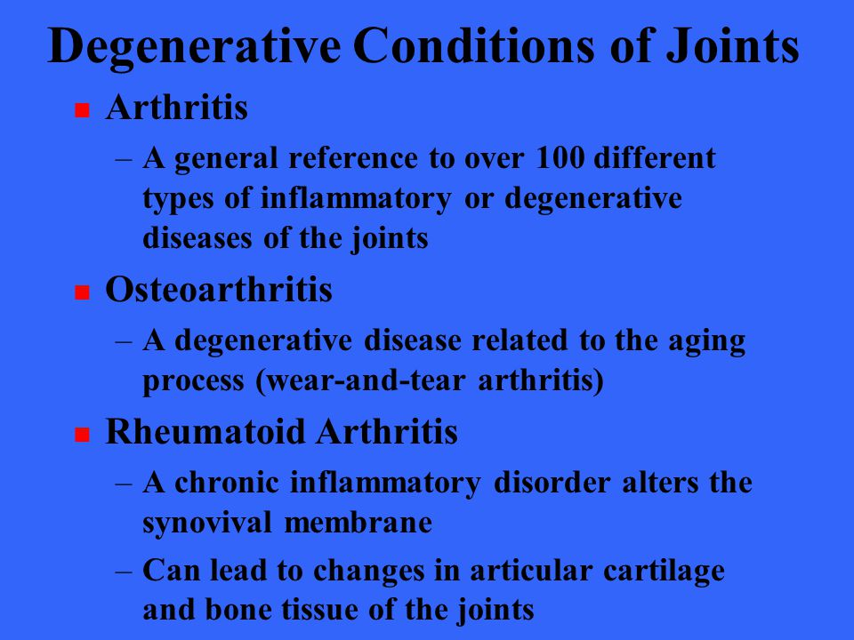 Degenerative Conditions of Joints