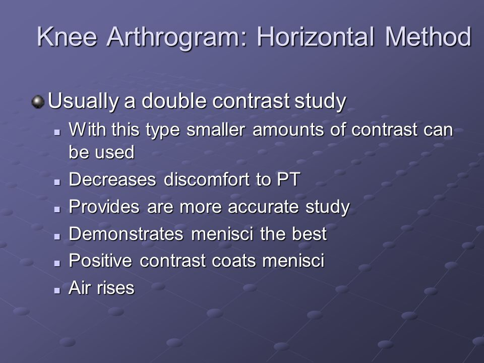 Knee Arthrogram: Horizontal Method