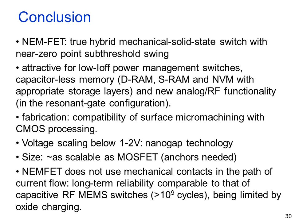 Conclusion NEM-FET: true hybrid mechanical-solid-state switch with near-zero point subthreshold swing.