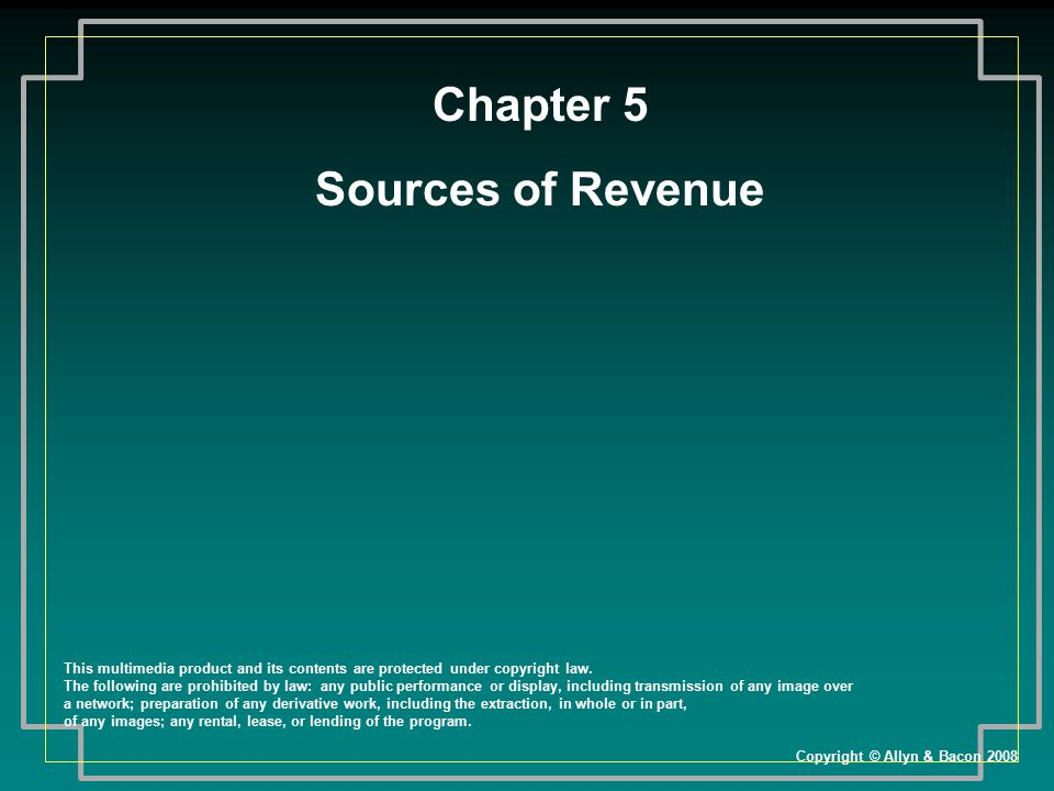 Chapter 5 Sources of Revenue