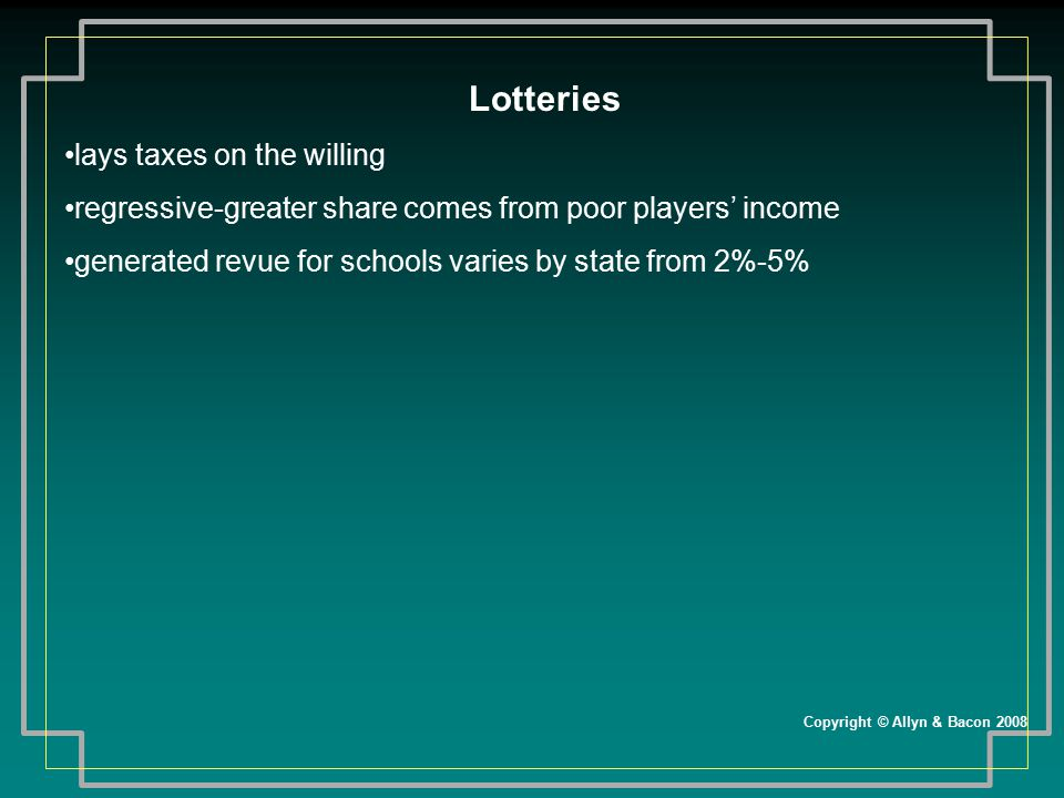 Lotteries lays taxes on the willing