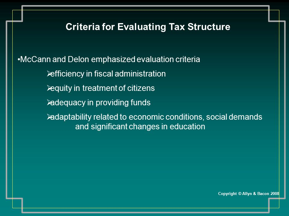 Criteria for Evaluating Tax Structure