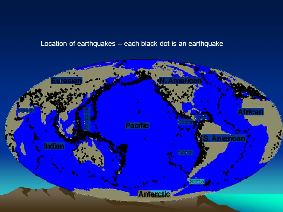Location of earthquakes – each black dot is an earthquake