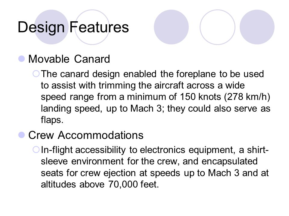Design Features Movable Canard Crew Accommodations