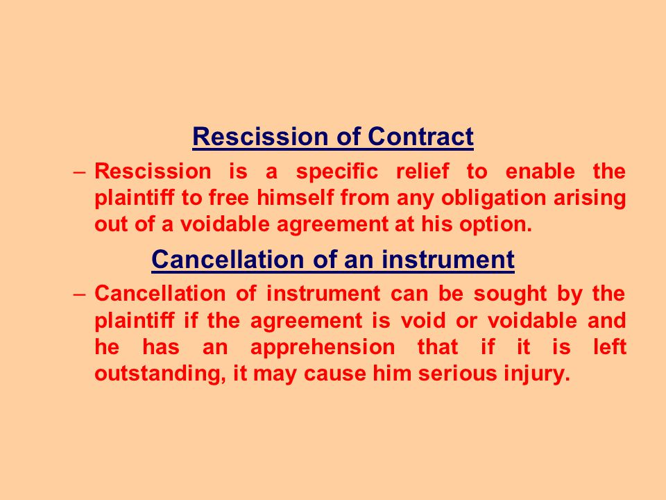 Rescission of Contract Cancellation of an instrument