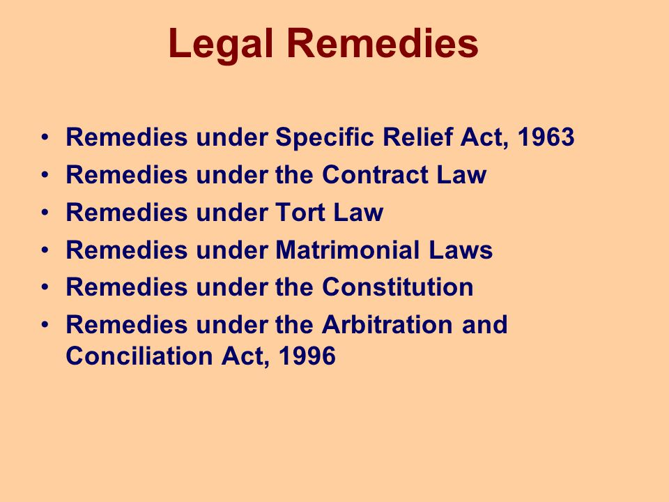Legal Remedies Remedies under Specific Relief Act, 1963