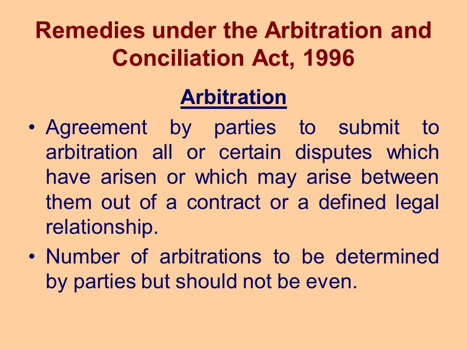 Remedies under the Arbitration and Conciliation Act, 1996