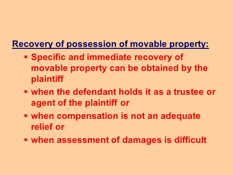 Recovery of possession of movable property: