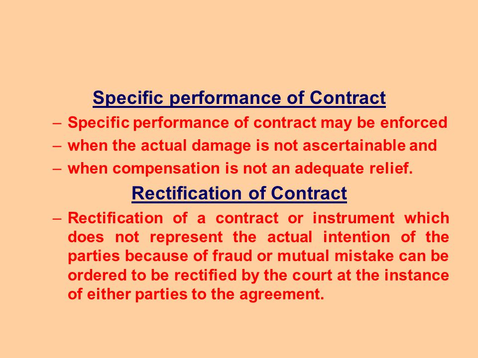 Specific performance of Contract Rectification of Contract