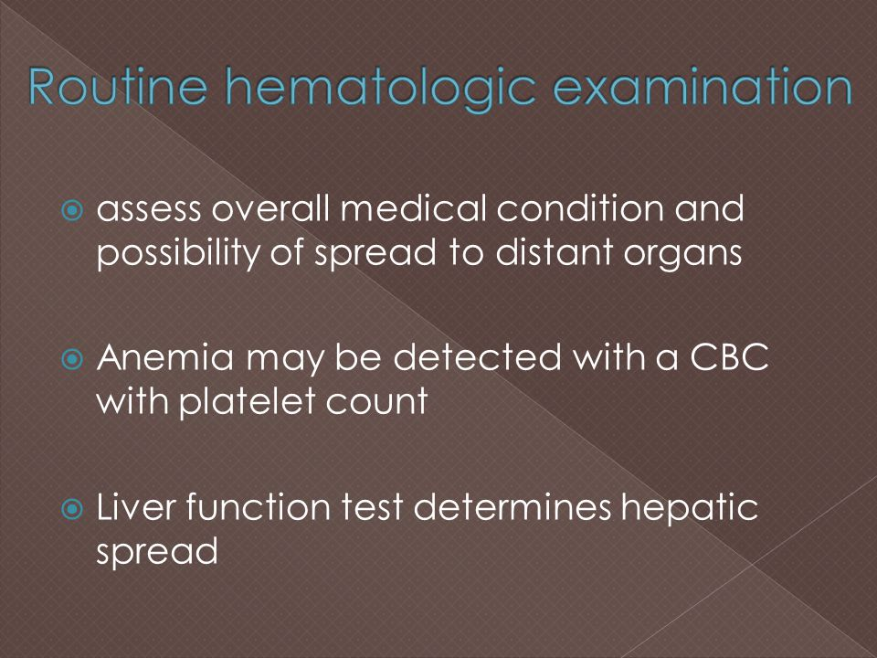 Routine hematologic examination